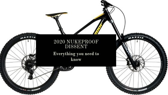 2020 Nukeproof Dissent: Everything you need to know