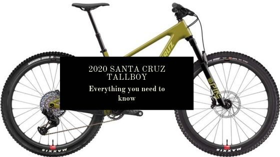 2020 Santa Cruz Tallboy