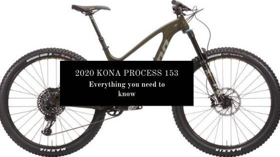 2020 Kona Process 153: Everything you need to know