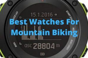 Best Watches For Mountain Biking