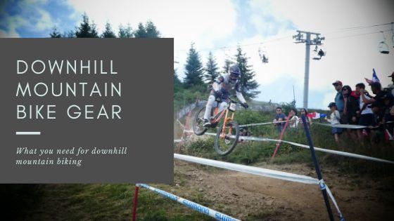 Downhill Mountain Bike Gear - cover