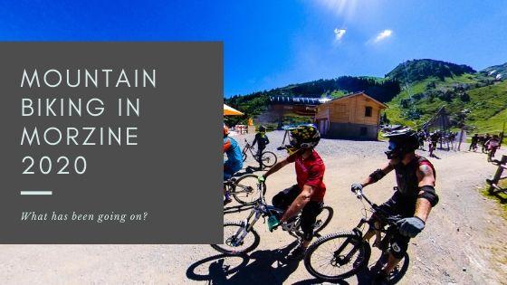 Mountain Biking In Morzine 2020 - cover