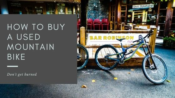 How To Buy A Used Mountain Bike - cover